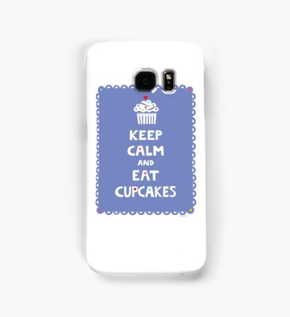 Keep Calm and Eat Cupcakes - frilly Samsung Galaxy Case/Skin