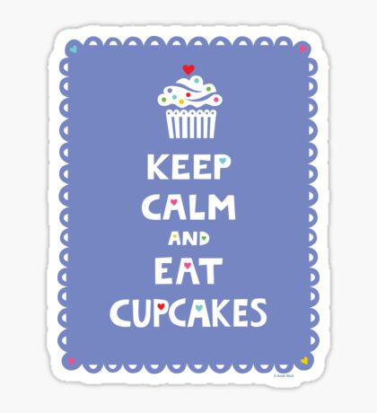 Keep Calm and Eat Cupcakes - frilly Sticker