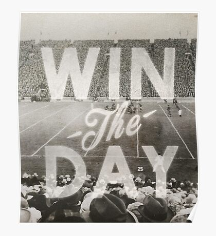 Win The Day Poster