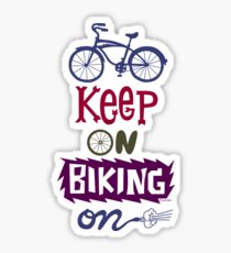 Keep On Riding On - Colors   Sticker