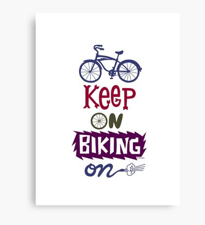 Keep On Riding On - Colors   Canvas Print