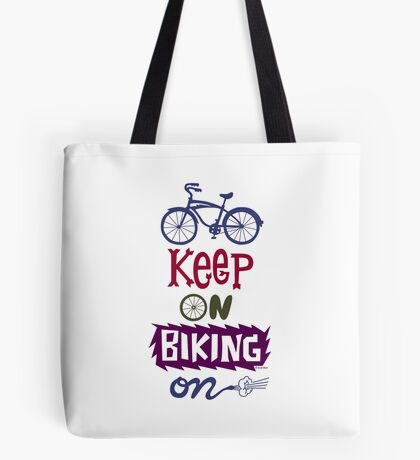 Keep On Riding On - Colors   Tote Bag