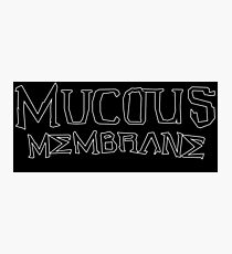 Mucous Membrane logo Photographic Print