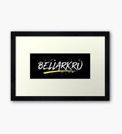Bellarkru (White Text) Framed Print