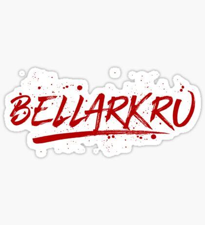 Bellarkru (Red Text) Sticker