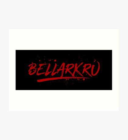 Bellarkru (Red Text) Art Print