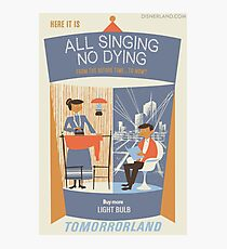 All Singing No Dying - Carousel of Progress Parody Photographic Print