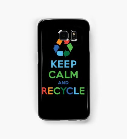 Keep Calm and Recycle - darks Samsung Galaxy Case/Skin