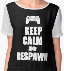 Gamer, Keep calm and respawn Chiffon Top