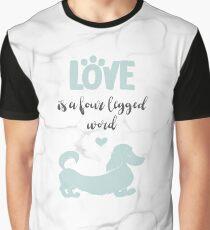 Mint & Marble 'Love is a Four Legged Word' Long Hair Dachshund Graphic T-Shirt