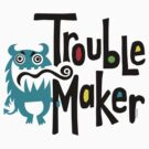Trouble Maker born bad 2 by Andi Bird