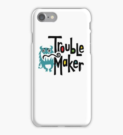 Trouble Maker born bad 2 iPhone Case/Skin