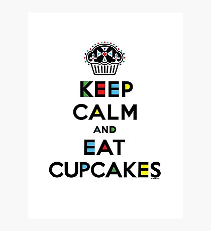 Keep Calm and Eat Cupcakes - mondrian  Photographic Print