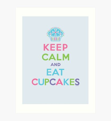 Keep Calm and Eat Cupcakes - beige Art Print