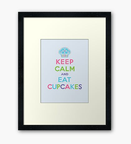 Keep Calm and Eat Cupcakes - beige Framed Print