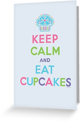 Keep Calm and Eat Cupcakes - beige by Andi Bird