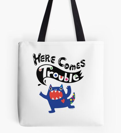 Here Comes Trouble - colbalt Tote Bag