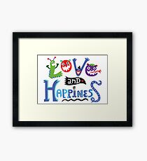 Love & Happiness Framed Print