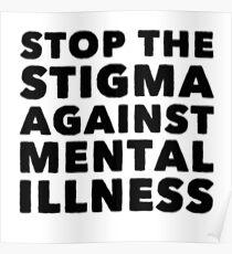 Stop The Stigma Posters