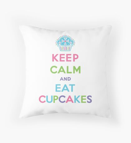 Keep Calm and Eat Cupcakes - pastel Throw Pillow