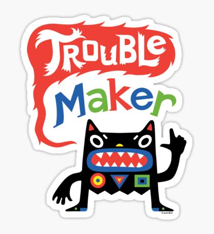 Trouble Maker V - black monster Sticker