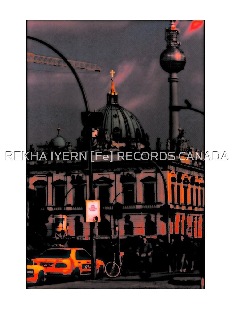 TV TOWER BERLIN by REKHA Iyern [Fe] Records Canada