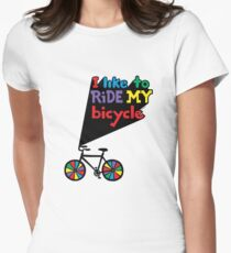 I like to ride my bicycle  Women's Fitted T-Shirt