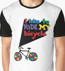 I like to ride my bicycle  Graphic T-Shirt