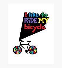 I like to ride my bicycle  Photographic Print
