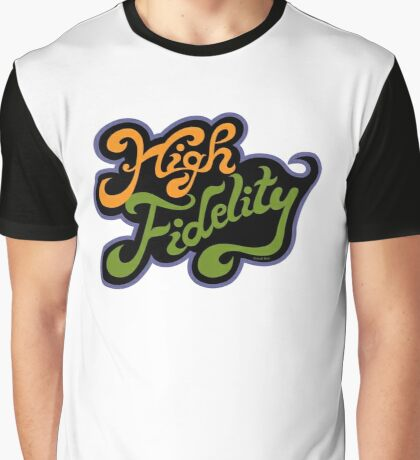 High Fidelity Graphic T-Shirt