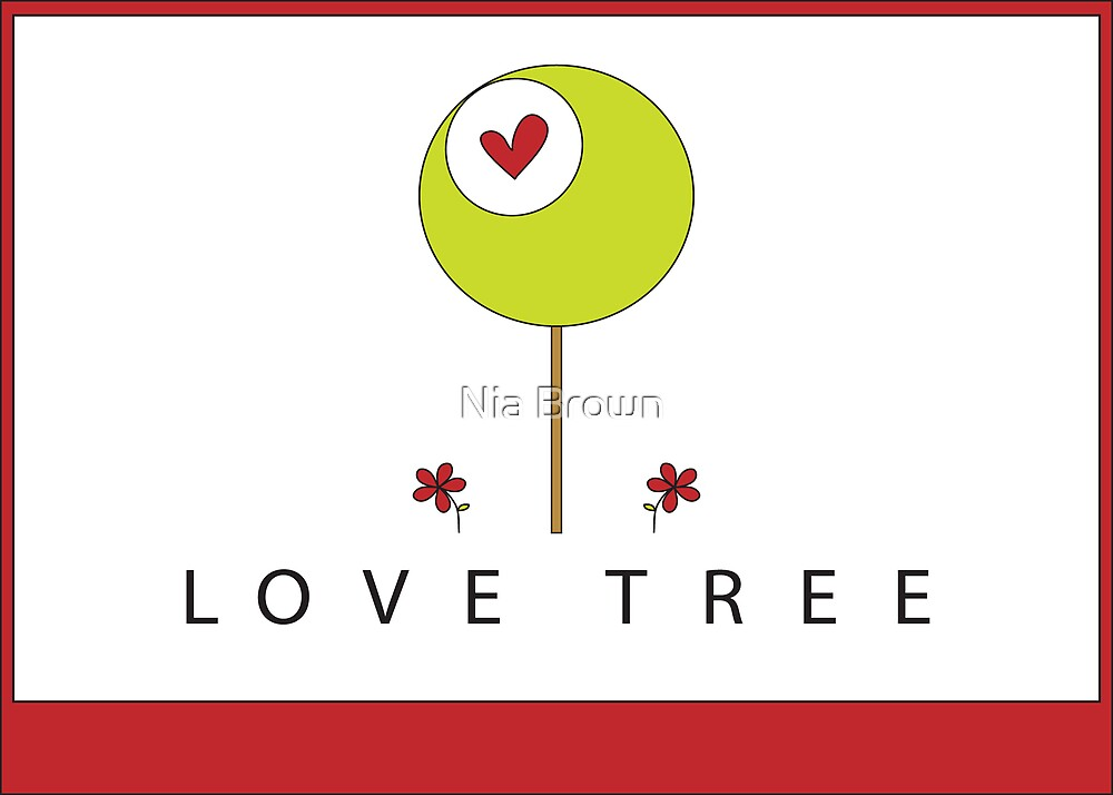 Love Tree by Nia Brown