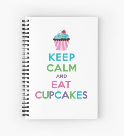 Keep Calm and Eat Cupcakes ll Spiral Notebook