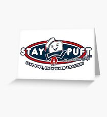 Stay Puft - Even When Toasted! Greeting Card