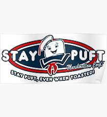 Stay Puft - Even When Toasted! Poster