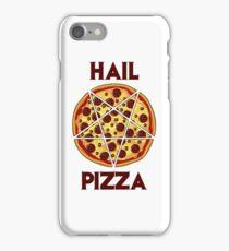 Hail Pizza iPhone Case/Skin