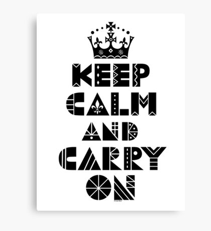 Keep Calm Carry On - black Canvas Print