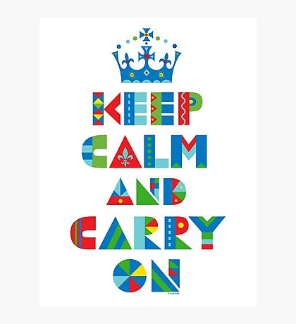 Keep Calm Carry On - on lights Photographic Print