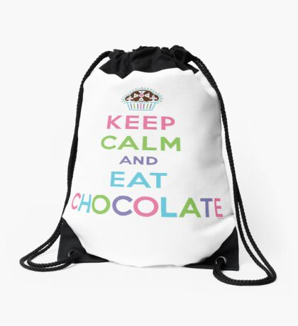 Keep Calm and Eat Chocolate  - lights Drawstring Bag