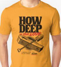 How Deep Unisex T-Shirt