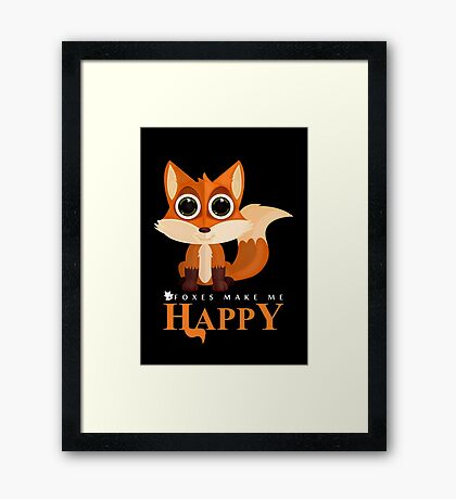 Foxes Make Me Happy Framed Print