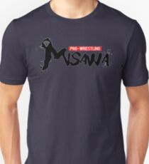 Pro Wrestling - Misawa (NOAH Tribute) Unisex T-Shirt