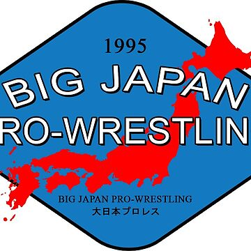 Big Japan Pro-Wrestling by strongstyled