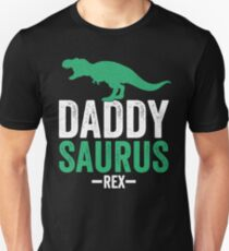 Daddy Saurus Rex - Father's Day - Dad Life T-Shirt