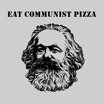 EAT COMMUNIST PIZZA by BackInTime