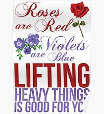 Roses Are Red, Lift Heavy Things Poster