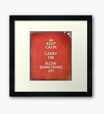 Keep Calm, Destroy! Framed Print