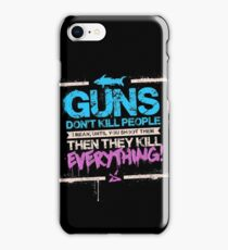 Guns Don't Kill People iPhone Case/Skin