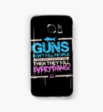 Guns Don't Kill People Samsung Galaxy Case/Skin