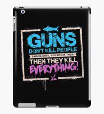 Guns Don't Kill People iPad Case/Skin