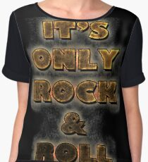 It's Only Rock & Roll Chiffon Top